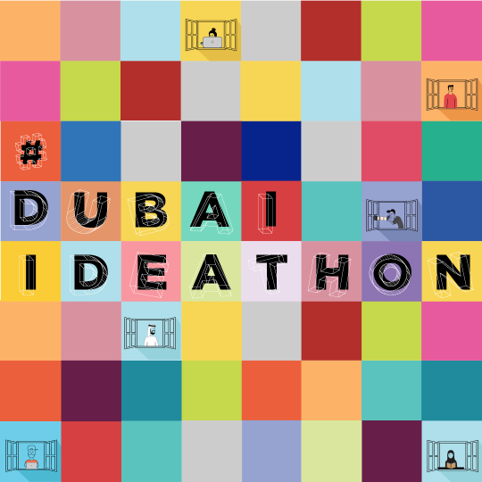 Dubai Ideathon: Open Call for Ideas